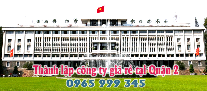 thanh-lap-cong-ty-gia-re-quan-2-TPHCM